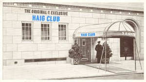 The Original and Exclusive Haig Club
